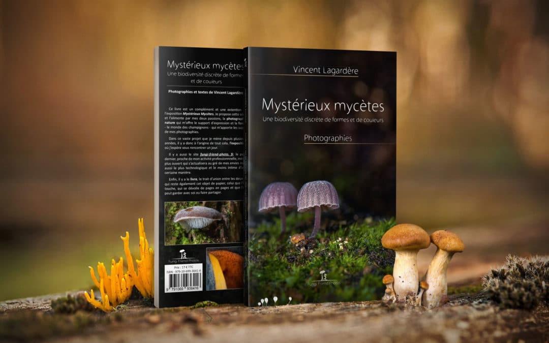 Mystérieux mycètes, le livre